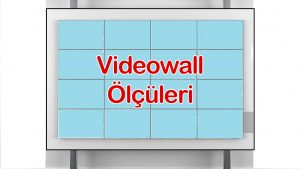 Videowall Ölçüleri